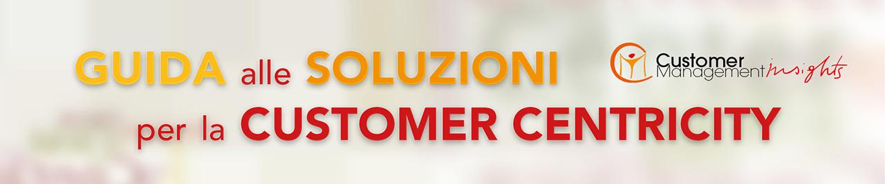 Guida alle Soluzioni per la Customer Centricity